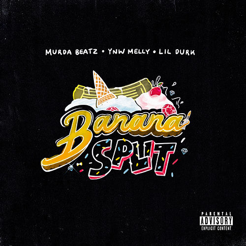 Banana Split von Murda Beatz
