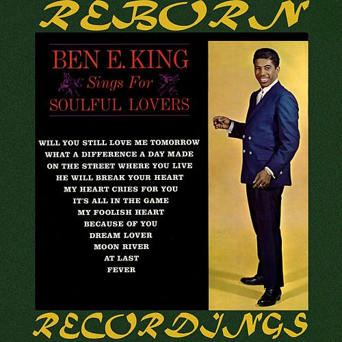 Ben E. King Sings for Soulful Lovers (HD Remastered) di Ben E. King