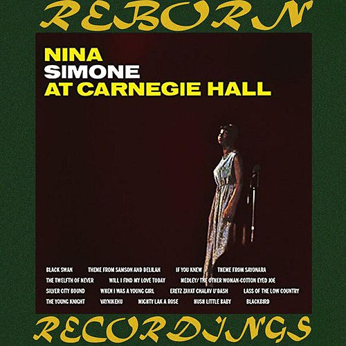 Nina Simone At Carnegie Hall (HD Remastered) von Nina Simone
