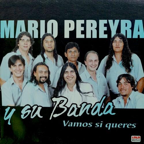 Vamos Si Querés by Mario Pereyra y Su Banda