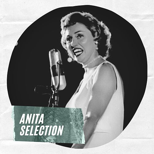 Anita Selection by Anita O'Day
