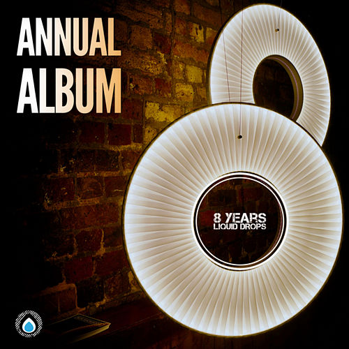 8 Years Liquid Drops by Various Artists