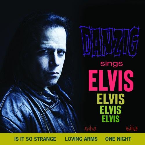 Sings Elvis de Danzig