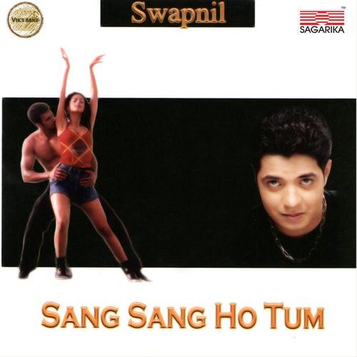Sang Sang Ho Tum by Swapnil Bandodkar