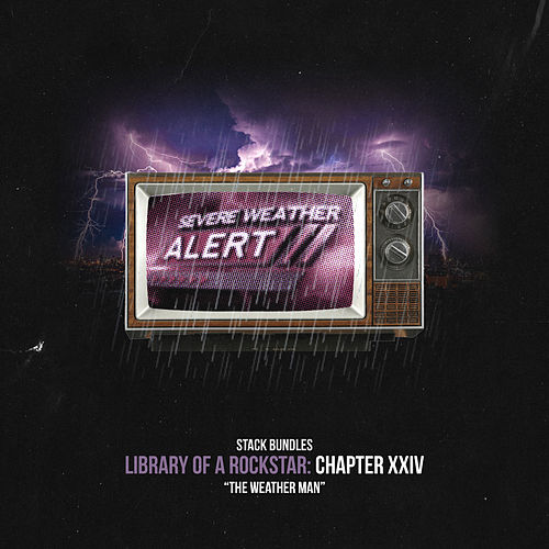 Library of a Rockstar: Chapter 24 - Weatherman de Stack Bundles
