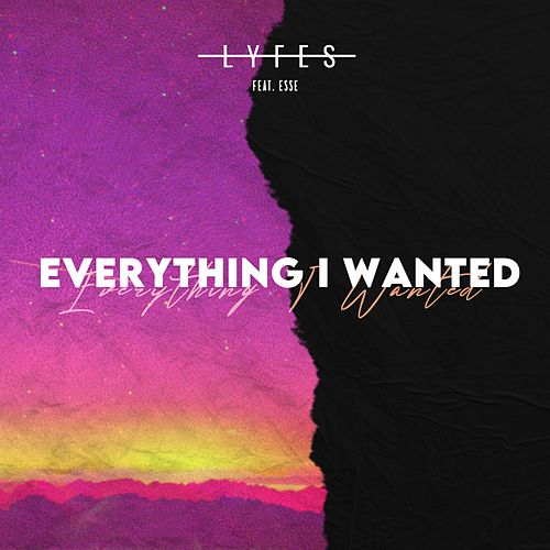 Everything I Wanted by Lyfes