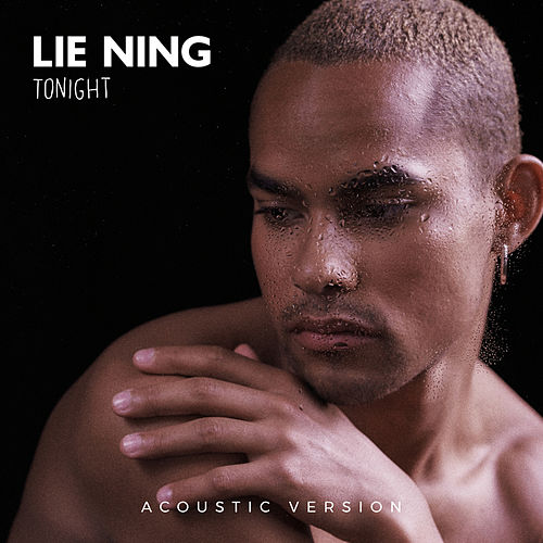 tonight (acoustic version) by Lie Ning