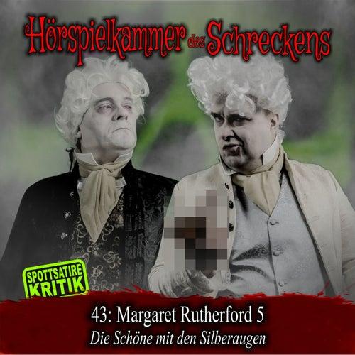 Folge 43: Margaret Rutherford 5 - Die Schöne mit den Silberaugen (Spottsatire-Kritik) von Hörspielkammer des Schreckens