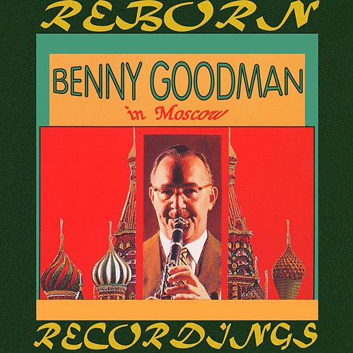 Benny Goodman in Moscow (HD Remastered) de Benny Goodman