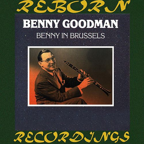 Benny in Brussels (HD Remastered) de Benny Goodman