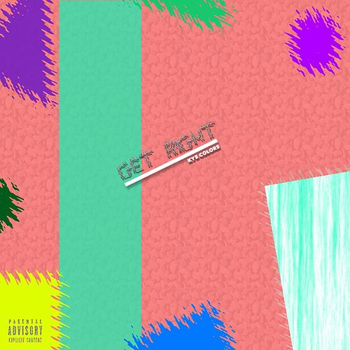 Get Right by Kye Colors