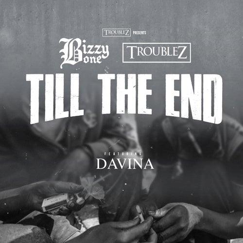 Till The End (feat. Davina) de Bizzy Bone