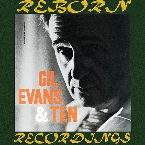 Gil Evans And Ten (HD Remastered) von Gil Evans