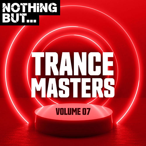 Nothing But... Trance Masters, Vol. 07 de Various Artists