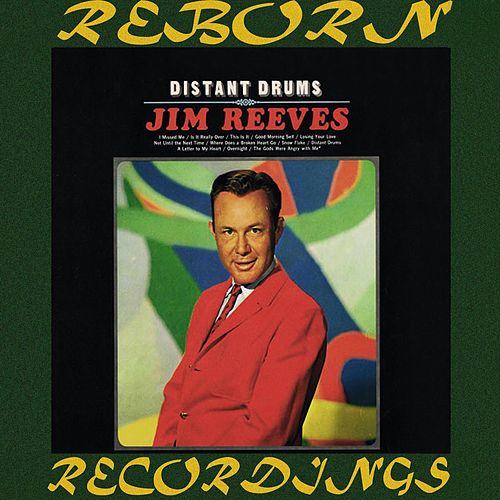 Distant Drums (HD Remastered) by Jim Reeves