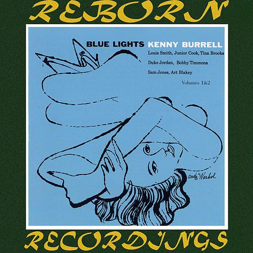 Blue Lights, The Complete Sessions (HD Remastered) von Kenny Burrell