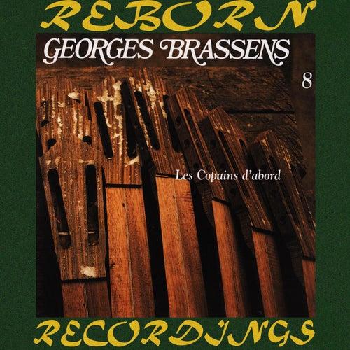 8. Les Copains D'Abord (HD Remastered) de Georges Brassens
