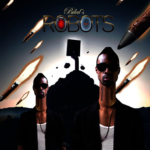 Robots - Remixes by Bilal