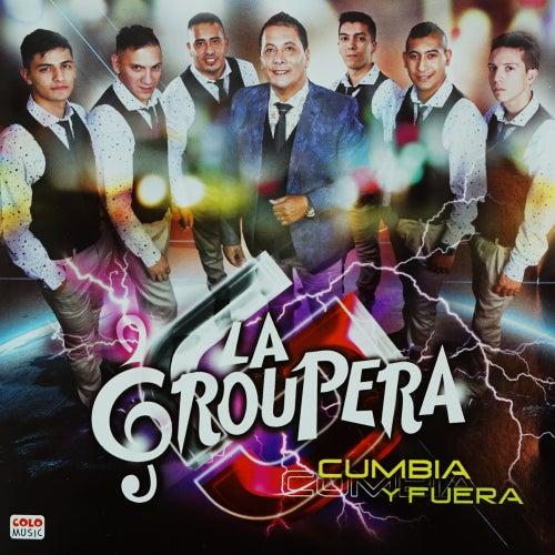 Cumbia y Fuera by La Groupera