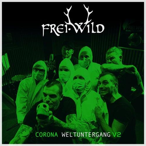 Corona Weltuntergang V2 von Frei.Wild