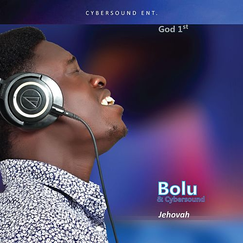 Jehovah by Bolu and Cybersound