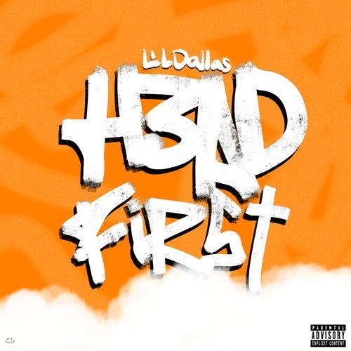 Head First von Lil Dallas