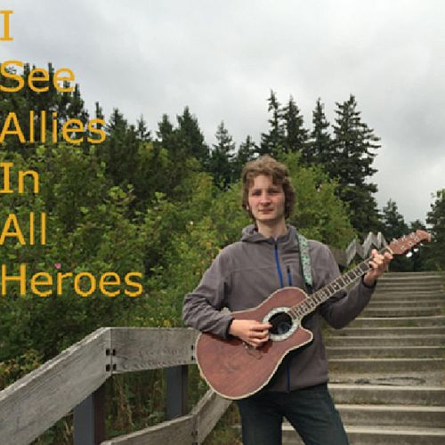 I See Allies in All Heroes by Isaiah