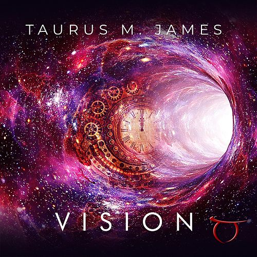 Vision by Taurus M. James