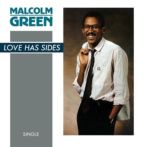 Love Has Sides by Malcolm Green