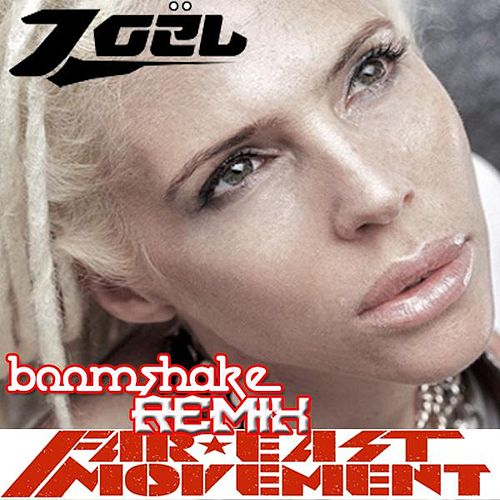 Boomshake (Remix) (feat. Zoel) - Single by Far East Movement