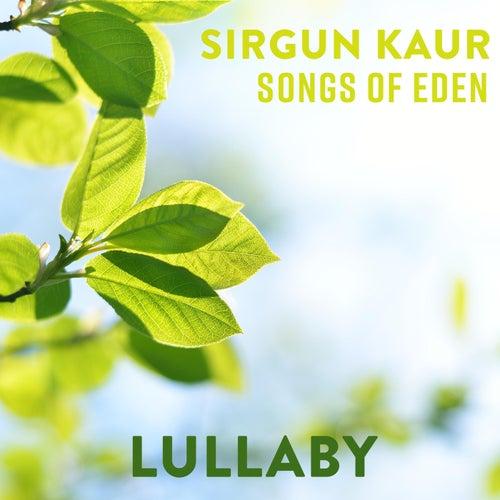 Lullaby by Sirgun Kaur