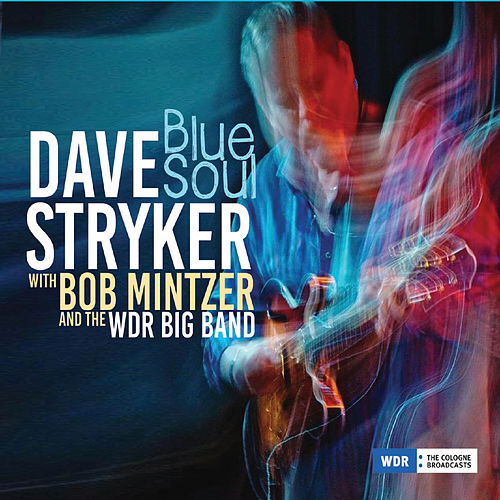 Blue Soul by Dave Stryker