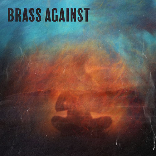 Brass Against EP by Brass Against