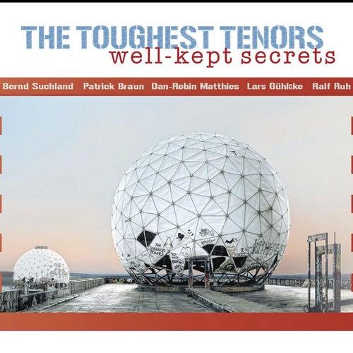 Well-Kept Secrets de The Toughest Tenors