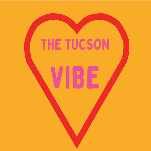 The Tucson Vibe von Various Artists
