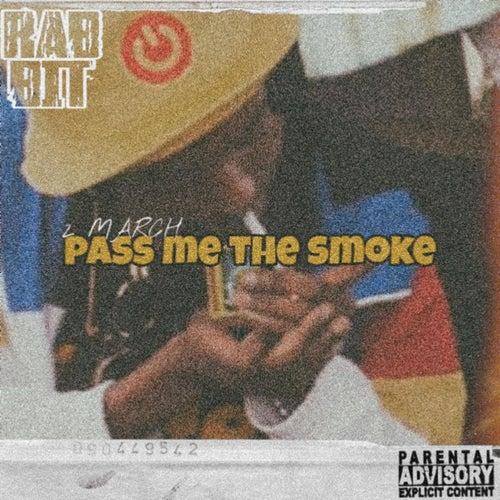 2 March: Pass me the smoke de Rabit