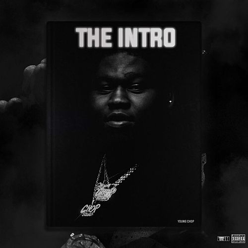 The Intro X Young Godfather de Young Chop