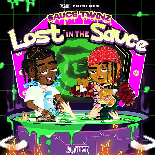 Lost In The Sauce by Sauce Twinz