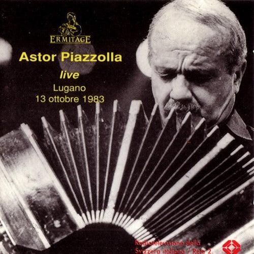 Astor Piazzolla: Live Lugano 13 Ottobre 1983 von Astor Piazzolla