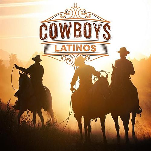 Cowboys Latinos von Various Artists
