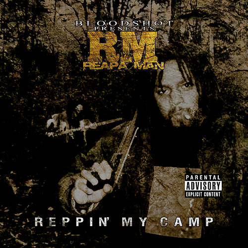 Reppin My Camp by Tha Reapa Man