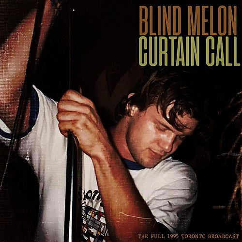 Curtain Call de Blind Melon