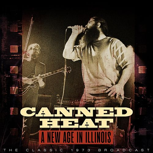 A New Age in Illinois de Canned Heat