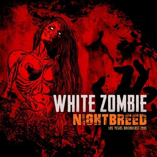 Nightbreed de White Zombie