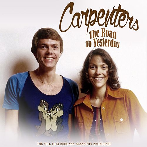 The Road to Yesterday van Carpenters