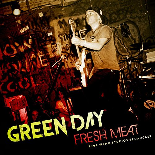 Fresh Meat von Green Day