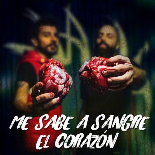 Me Sabe a Sangre el Corazón de Nadie