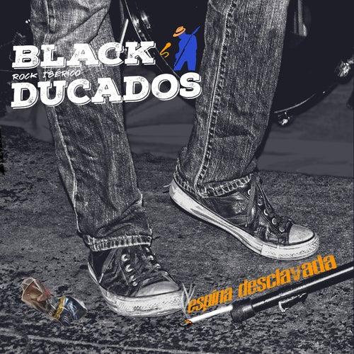 Espina Desclavada by Black Ducados