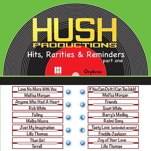 Hush Productions - Hits, Rarities & Reminders, Pt. One by Various Artists