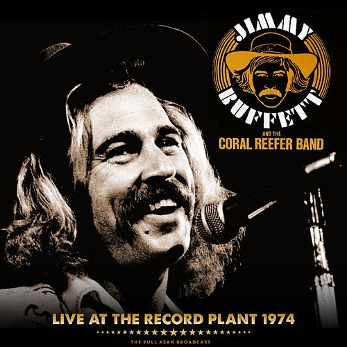 Live at the Record Plant 1974 von Jimmy Buffett